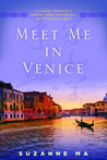 Meet Me in Venice: A Chinese Immigrant's Journey from the Far East to the Faraway West