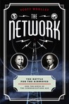 The Network: The Hidden History of a Trillion Dollar Business Heist