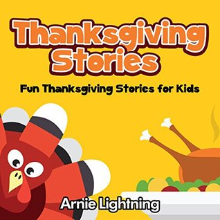 Children's Book: Thanksgiving Story Book for Children (Thanksgiving Stories for Kids): Fun Thanksgiving Stories - Thanksgiving Jokes (Thanksgiving Story Books for Kids)
