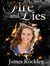 Fire And Lies by James Rockley