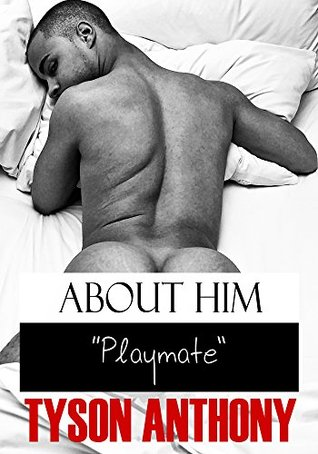 Playmate (About Him, #1)