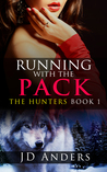 Running with the Pack (The Hunters #1)