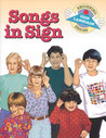 Songs in Sign (Beginning Sign Language Series) (Signed English)
