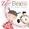 Zoe and Beans. The Magic Hoop