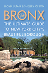 The Bronx: The Ultimate Guide to New York City's Beautiful Borough