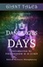 Giant Tales Dangerous Days (Book 4)