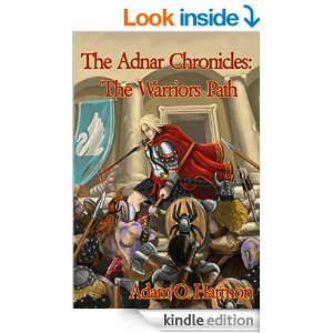 The Warriors Path (The Adnar Chronicles Book 1)