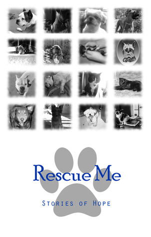 Rescue Me: Stories of Hope