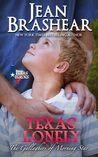 Texas Lonely (The Gallaghers of Morning Star #2; Texas Heroes #2)