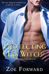 Protecting His Witch (Keepers of the Veil, #1)