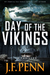 Day of the Vikings by J.F. Penn