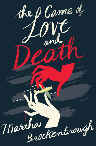Image result for The Game of Love and Death by Martha Brockenbrough
