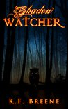 Shadow Watcher (Darkness, #6)