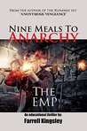 Nine Meals To Anarchy: The EMP: A Preppers Educational Thriller! (Book1) (Nine Meals To Anarchy Saga)