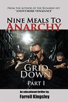 Nine Meals To Anarchy: Grid Down: A Prepper's Educational Thriller! (Book 2)