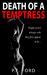 Death Of a Temptress by P.F. Ford