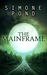 The Mainframe (The New Agenda, #3)