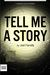 Tell Me A Story by Joel Farrelly
