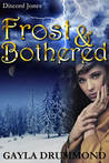 Frost & Bothered (Discord Jones #4)