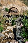 More Andalucian Mysteries