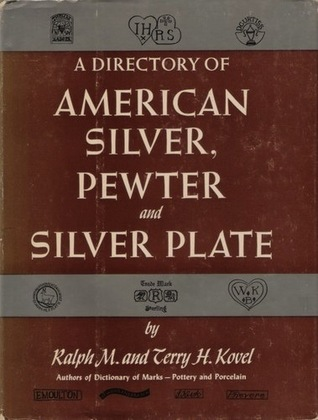 A directory of american silver, pewter and silver plate