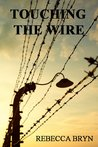 Touching the Wire