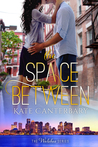 The Space Between by Kate Canterbary