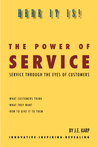 The Power of Service: Service Through The Eyes Of Customers