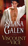 Viscount of Vice by Shana Galen