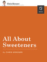 All About Sweeteners
