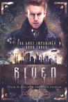 Riven (The Lost Imperials, #3)