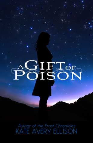 A Gift of Poison (The Kingmakers' War, #1)