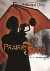 Prairie Fire (The Story of Owen, #2)