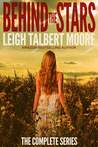 Behind the Stars, Complete Series (Behind the Stars, #1-6)