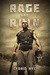 Rage and Ruin (Zombie Fighter Jango, #3)