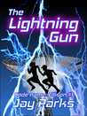 The Lightning Gun by Jay Parks