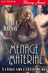 Ménage Material by Serena Akeroyd