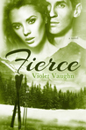 Fierce (The Boys of Winter, #4)