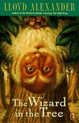 The Wizard in the Tree by Lloyd Alexander