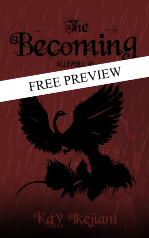 The Becoming: The Prologue and First Six Chapters