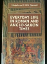 Everyday Life in Roman & Anglo-Saxon Times