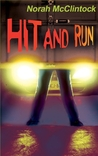 Hit and Run (Mike & Riel, #1)