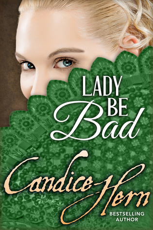 Lady Be Bad by Candice Hern