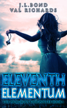 Eleventh Elementum (Primortus Chronicles, #1)