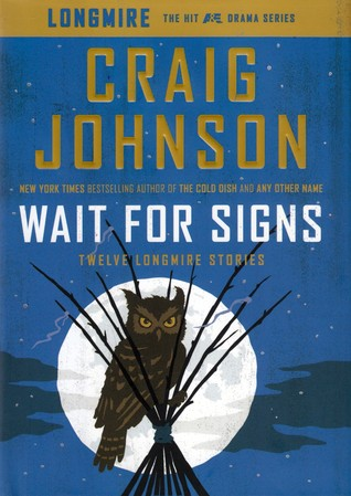 Twelve Longmire Stories (Walt Longmire #10.1) - Craig Johnson