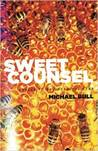 Sweet Counsel - Essays To Brighten The Eyes