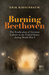 Burning Beethoven: The Eradication of German Culture in the United States during World War I