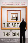 The Art of the Con by Anthony M. Amore