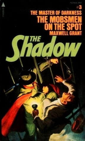 The Mobsmen On The Spot (The Shadow #9)