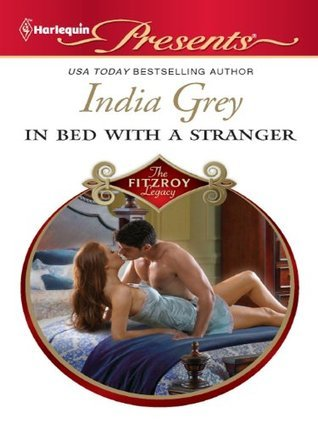 In Bed with a Stranger by India Grey